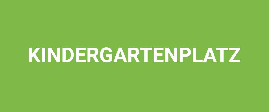 Kindergartenplatz ab 01.08.2022
